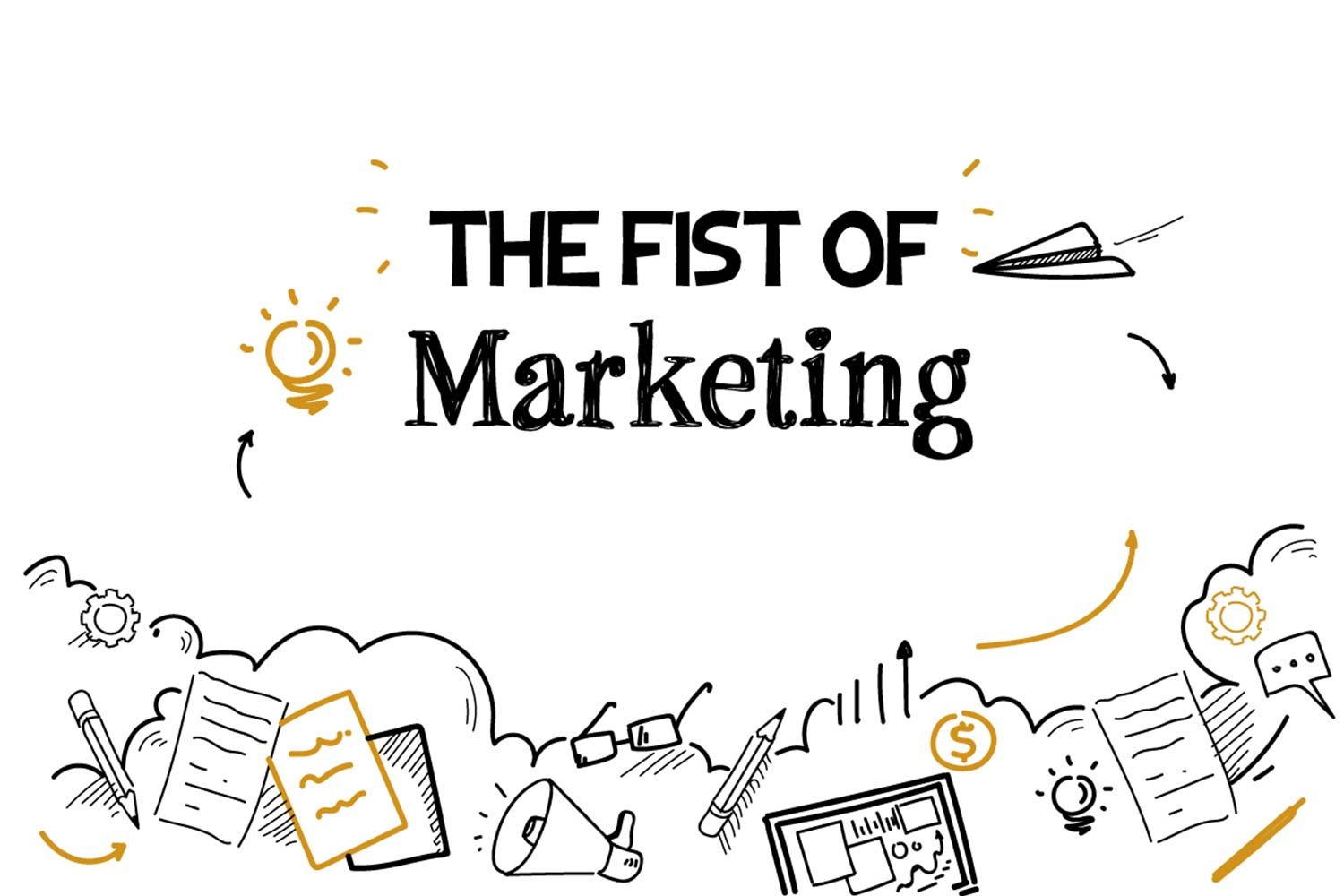 THE FIST OF MARKETING